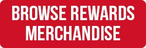 Browse Rewards Merchandise