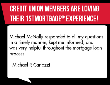 Members are loving their My CU Mortgage experience